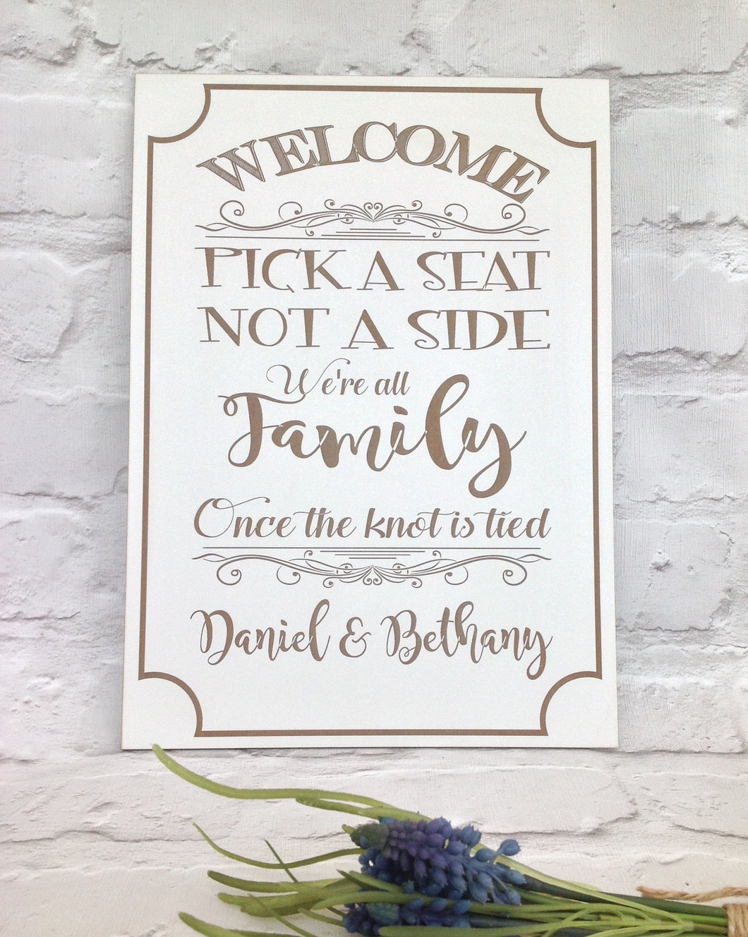 Pick a seat not a side personalised wedding sign plaque - Fred And Bo