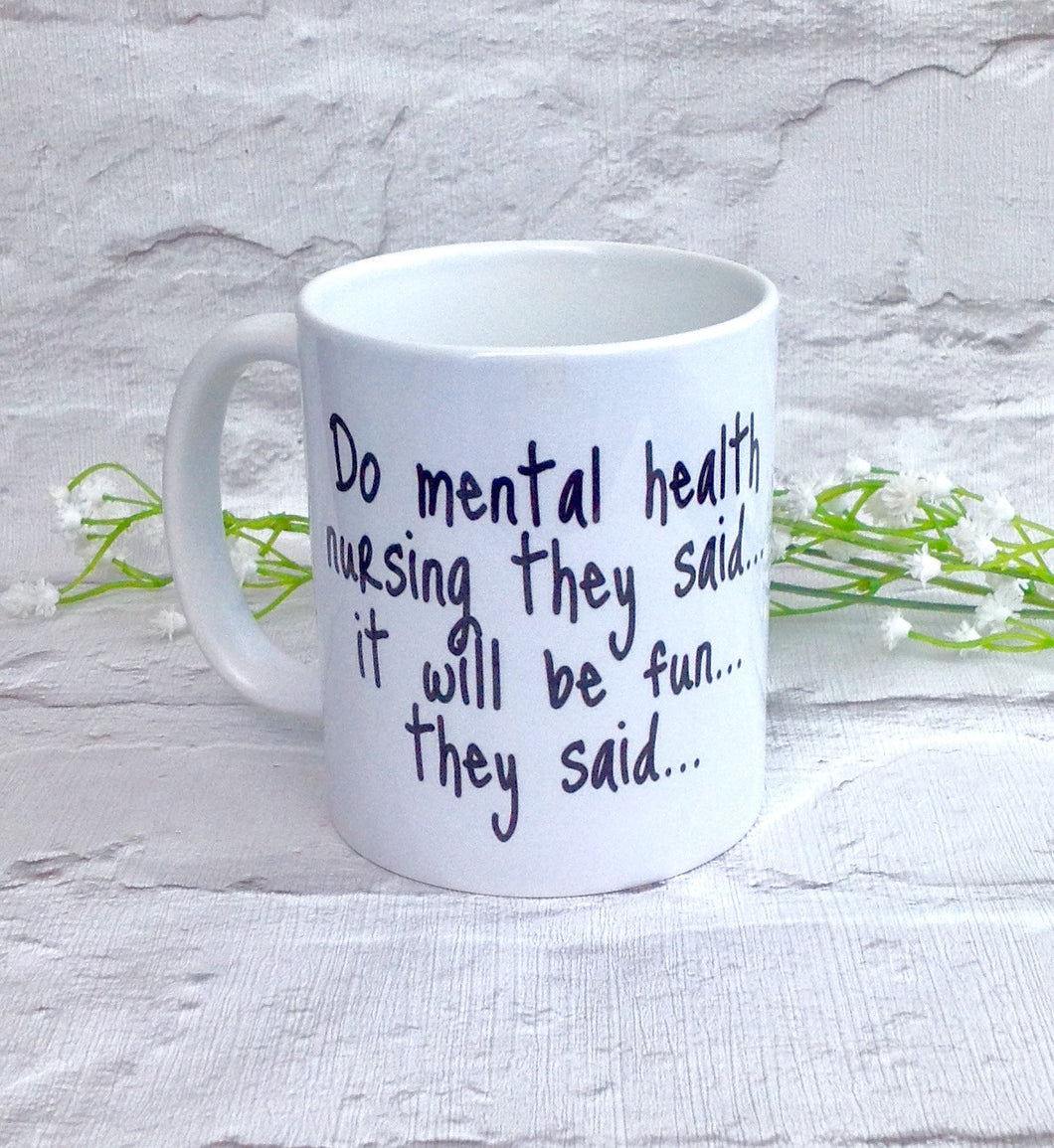 Mental health nurse quote ceramic mug - Fred And Bo