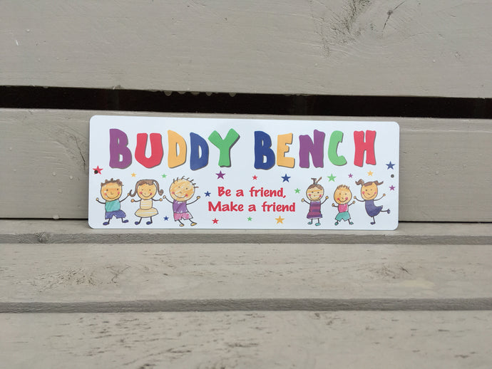 Buddy Bench- be a friend, make a friend- bench plaque sign - Fred And Bo