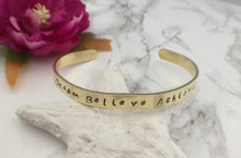Hand stamped Brass cuff bangle - Dream Believe Achieve - positive mantra - Fred And Bo