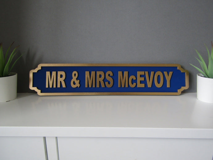 MR & MRS (Single line) wedding with DATE Railway street retro sign plaque Personalised - Fred And Bo