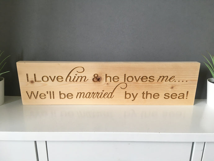 Married by the sea- engraved wooden sign
