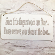 Remove your shoes plaque - Fred And Bo