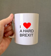 I love a hard Brexit- ceramic mug- political humour - Fred And Bo