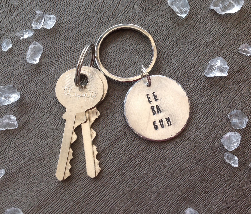Ee ba gum- Yorkshire slang - hand stamped key chain - Fred And Bo