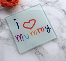 I love mummy-  Mother's Day- printed Glass Coaster - Fred And Bo