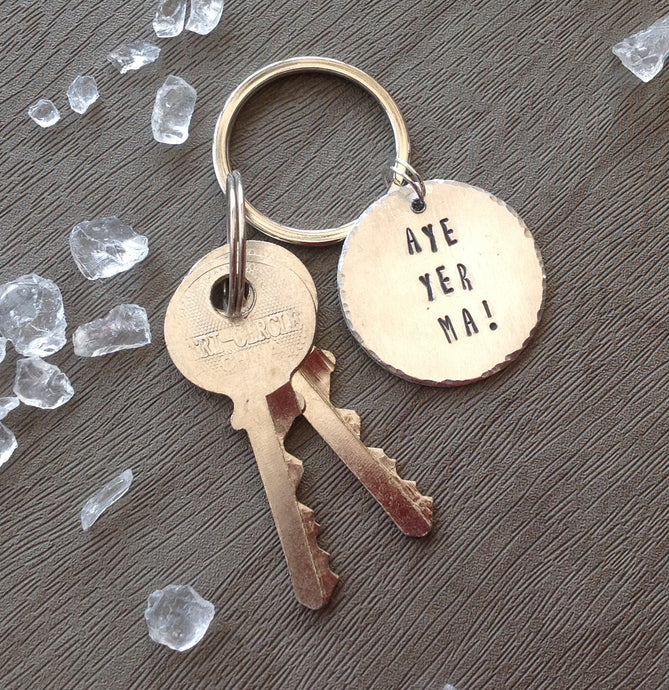 Aye yer ma -Belfast slang - hand stamped key chain - Fred And Bo