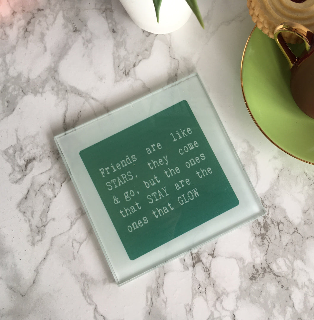Friends are like stars- printed glass coaster - Fred And Bo