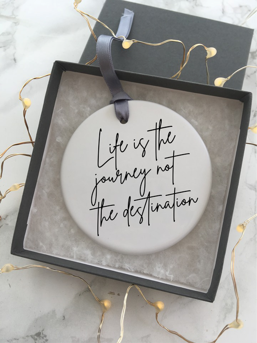 Positive mantra- life is the journey - Ceramic Hanging Decoration - Fred And Bo