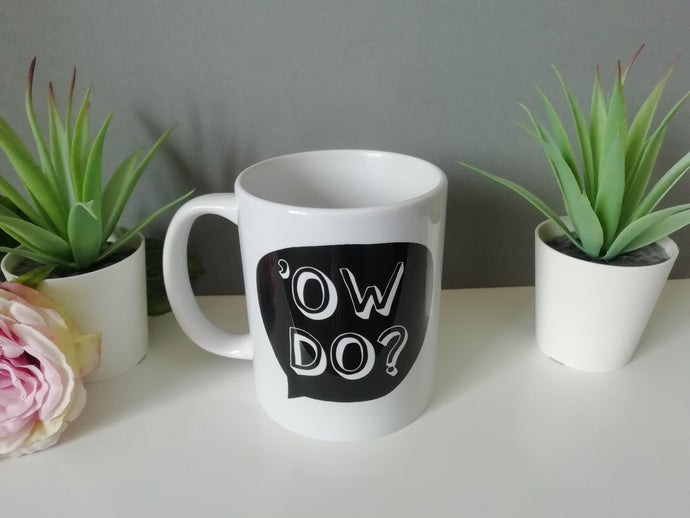 Ow Do Yorkshire Slang printed ceramic mug - Fred And Bo