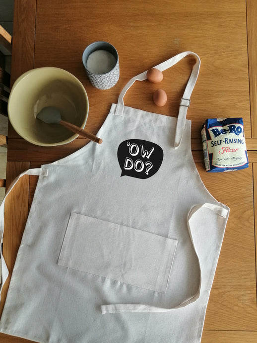 Yorkshire Slang - Ow Do- Adult Apron -