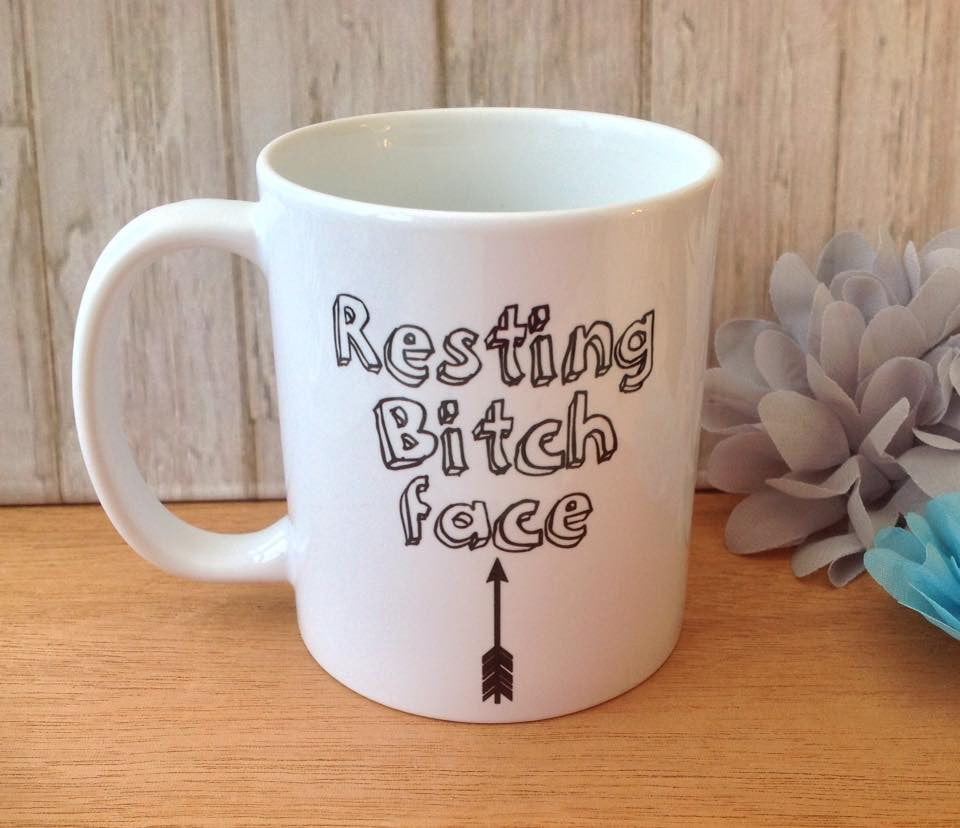 Resting bitch face quote ceramic mug - Fred And Bo