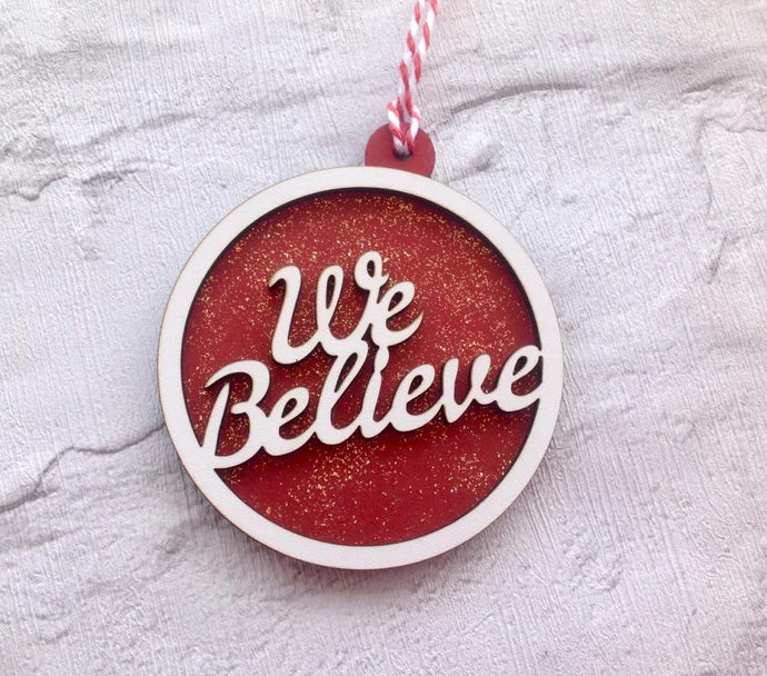 We believe bauble- Christmas decoration - Fred And Bo