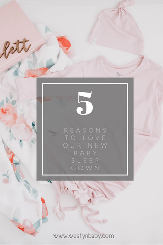 5-reasons-to-love-baby-sleeper-gown-pinit-image