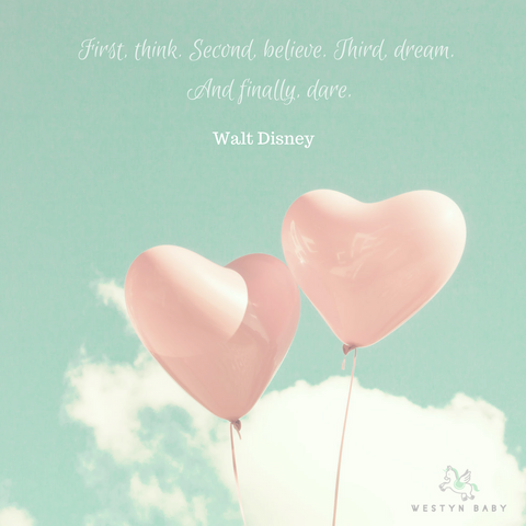 """First Think, Second Believe"" Walt Disney quotation"