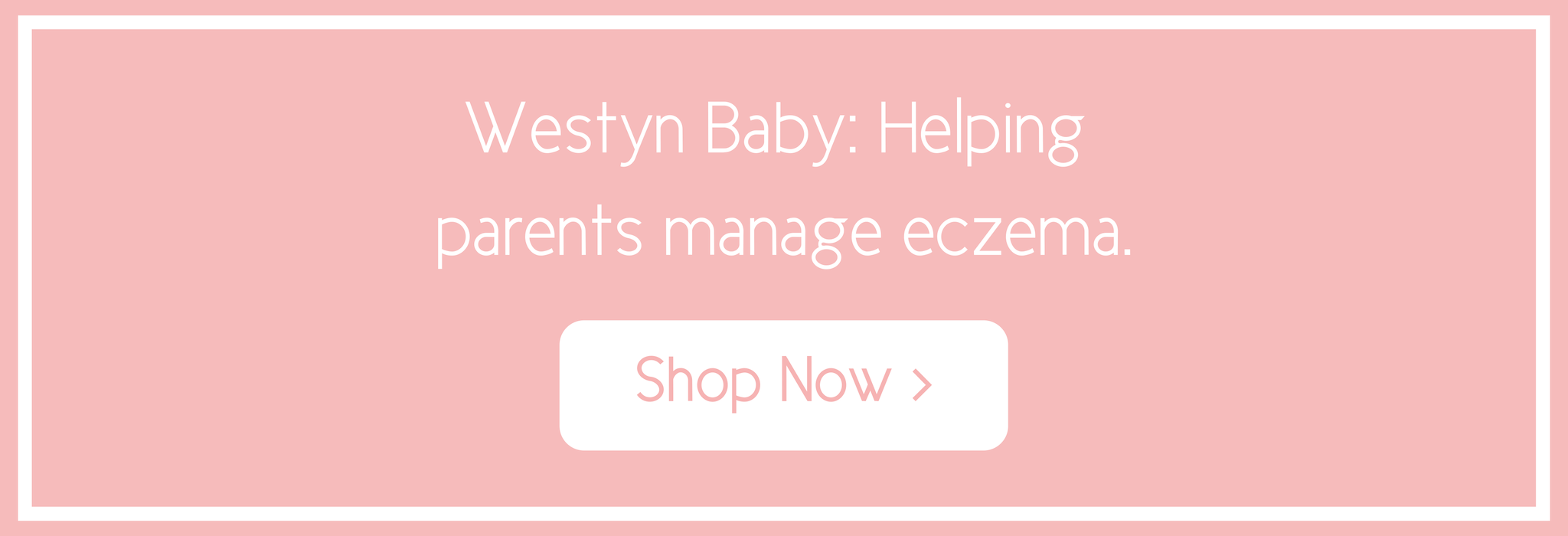 westyn-baby-helping-parents-manage-eczema