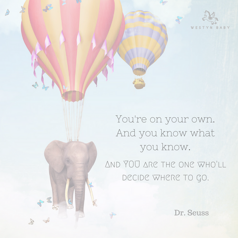 """You're On Your Own"" Dr. Seuss quote"