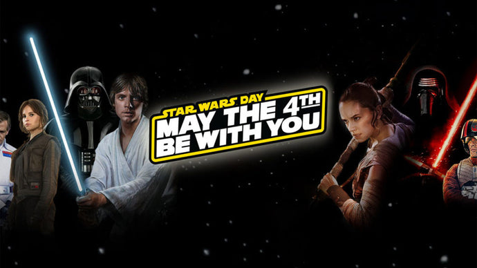 Star Wars Day: May the 4th Be With You