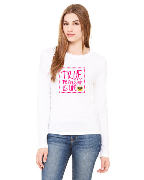 True Friendship LADIES' LONG-SLEEVED