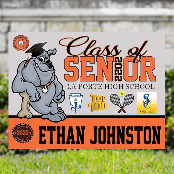 "La Porte Bulldog and Achievement Personalized Senior Double Sided Yard Signs 24"" x 18"" includes Wire Stand - Free Shipping"