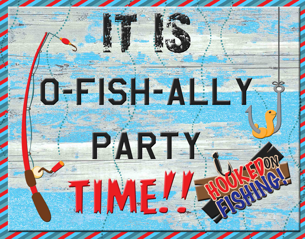 Its O-Fish-ally Party Time Sign Instant Download 14 x 11 - Instant Printable Download