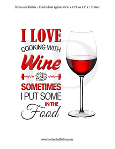 I love cooking with wine I sometime use it in the food Red - Instant Download - Invites and Delites