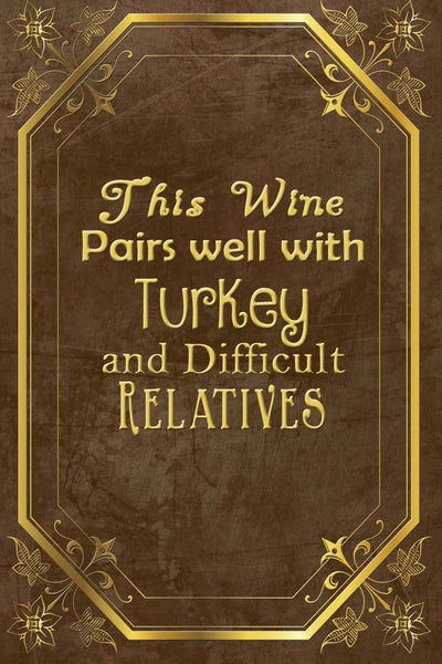 Thanksgiving This Wine Pairs Well Wine Bottle Label #1 - Printable Instant Download