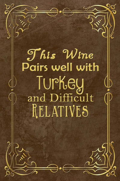 Thanksgiving This Wine Pairs Well Wine Bottle Label #2 - Printable Instant Download - Invites and Delites