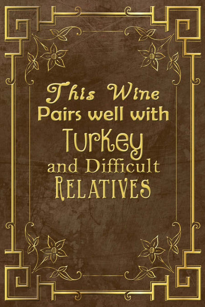 Thanksgiving This Wine Pairs Well Wine Bottle Label #3 - Printable Instant Download - Invites and Delites