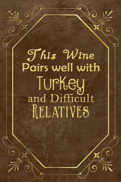Thanksgiving This Wine Pairs Well Wine Bottle Label #4 - Printable Instant Download - Invites and Delites