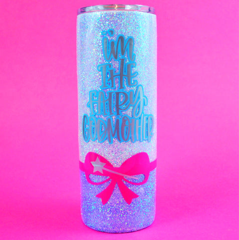 I'm The Fairy Godmother /// Stainless Steel Tumbler