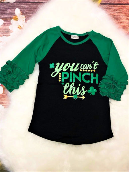 You Can't Pinch This St. Patrick's Day Ruffle Raglan - My 4 Princesses LLC