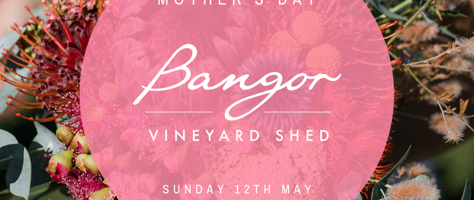 Mother's Day @ Bangor