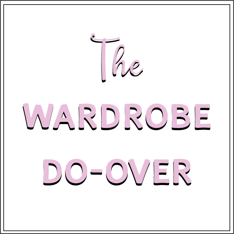 The Wardrobe Do-Over