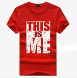 THIS Is Me T-Shirt Men Short Sleeve
