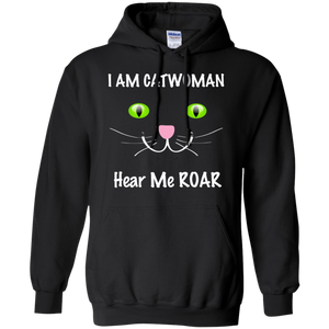I AM CATWOMAN HEAR ME ROAR Warm Hoodie - FabulousLife