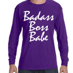 BADASS BOSS BABE Long Sleeve Unisex-Fit  Ultra Cotton T-Shirt - FabulousLife