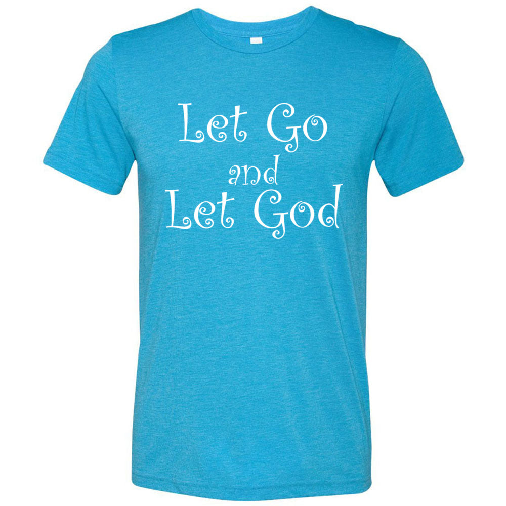 Let Go Let God - Unisex Triblend Short Sleeve T-Shirt - FabulousLife