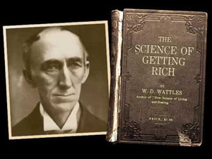"""THE SCIENCE OF GETTING RICH"" Wallace Wattles Classic Ebook! - FabulousLife"