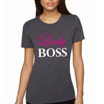 """LADY BOSS"" Slim Fitting 100% Cotton T-Shirt - FabulousLife"