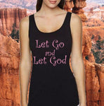 LET GO LET GOD Slim Fitting Racerback Tank Top - FabulousLife