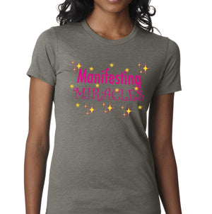 "MANIFESTING MIRACLES: Women's Slim Fit T-Shirt ""Boyfriend Tee"" - FabulousLife"