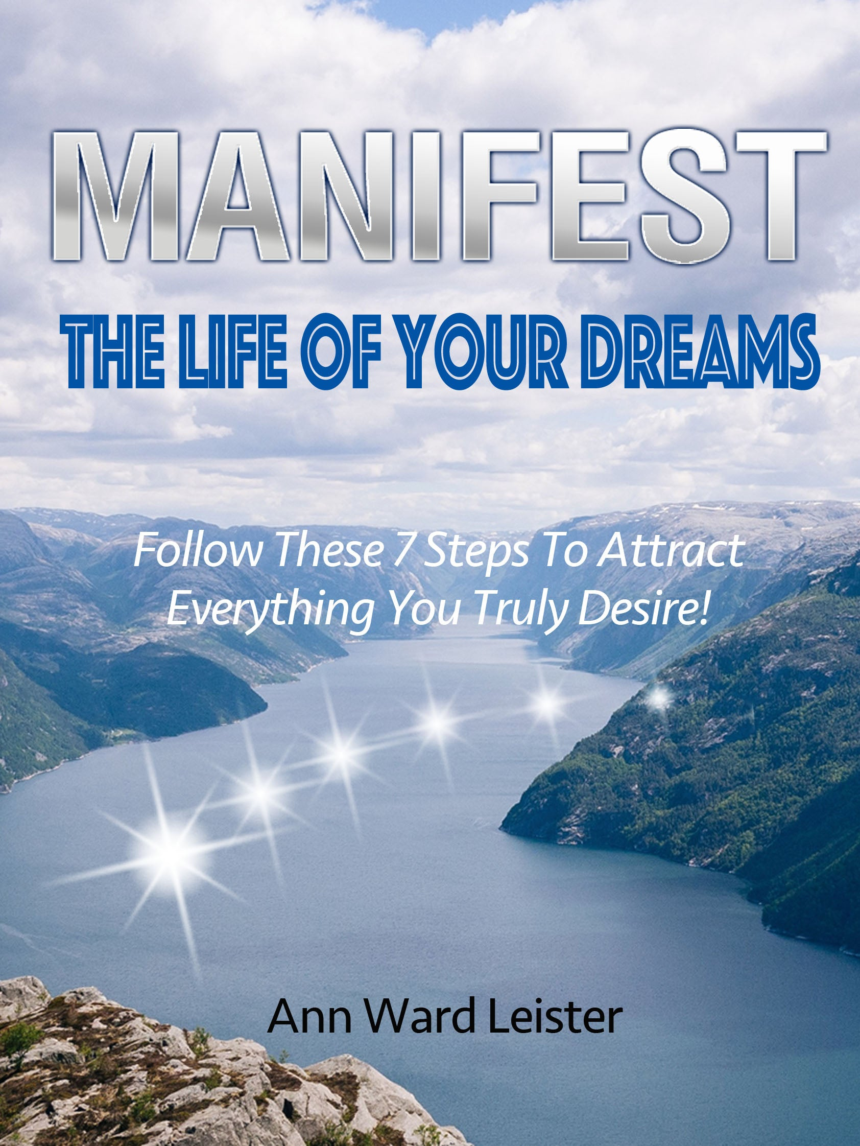 MANIFEST THE LIFE OF YOUR DREAMS-7 Steps Ebook - FabulousLife