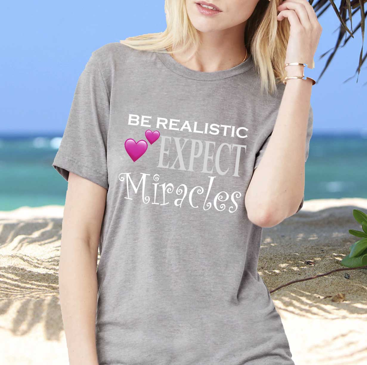 BE REALISTIC - EXPECT MIRACLES - Unisex Triblend Short Sleeve T-Shirt - FabulousLife