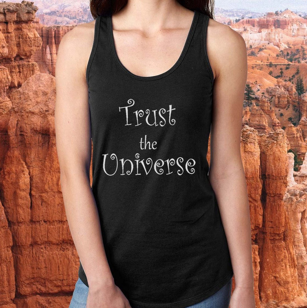 TRUST THE UNIVERSE!  Slim-Fitting Racerback Tank Top - FabulousLife