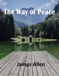 """THE WAY OF PEACE"" James Allen Classic Ebook - FabulousLife"