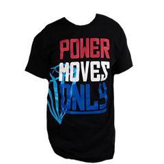 Posh Life USA Power Moves Only Shirt