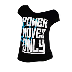 Posh Life Power Moves Only Shirt