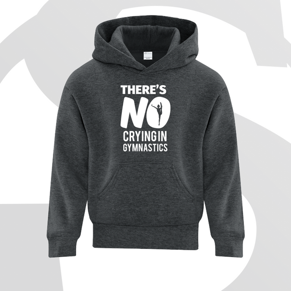 There's no Crying in Gymnastics Hoodie