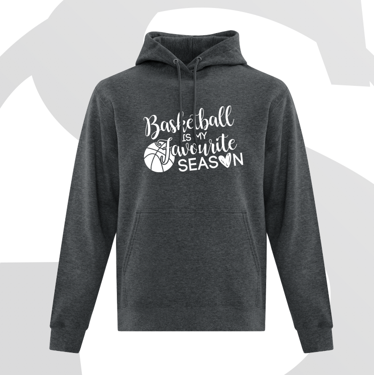 Basketball...my favourite season Hoodie